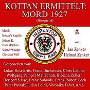Mord 1927 (Kottan ermittelt - Hörspiel 6) | Helmut Zenker, Jan Zenker
