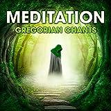 Meditation - Gregorian Chants Album Cover