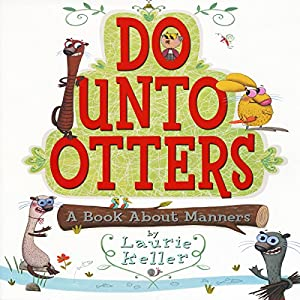 Do Unto Otters (A Book About Manners) Audiobook