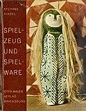 img - for Spielzeug und Spielware book / textbook / text book