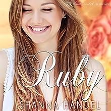 Ruby | Livre audio Auteur(s) : Shanna Handel Narrateur(s) : Ryan Christopher Lee