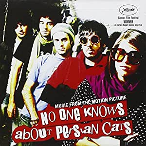 No One Knows About Persian Cats: The Soundtrack