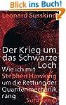 Der Krieg um das Schwarze Loch: Wie i...
