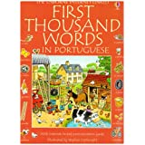 First Thousand Words in Portuguese (Usborne First Thousand Words)by Mairi Mackinnon