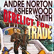 Derelict for Trade | Andre Norton, Sherwood Smith