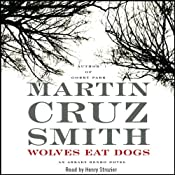 Wolves Eat Dogs: An Arkady Renko Novel | [Martin Cruz Smith]