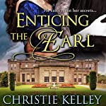 Enticing the Earl | Christie Kelley