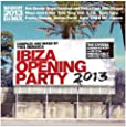 Ibiza opening party 2013 (DJ Mix by Yves Murasca)