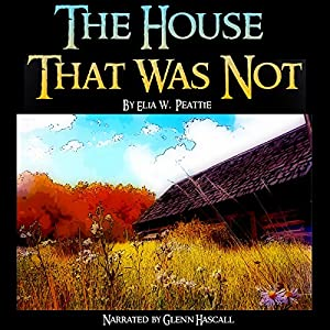 The House That Was Not Audiobook
