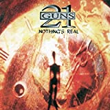 Nothing's Real: Remastered Edition by 21 Guns (2014-08-03)