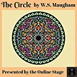 The Circle | William Somerset Maugham