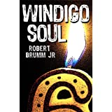 Windigo Soul ~ Robert Brumm