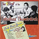 Best of the Fabulous Thunderbirds: Early Birds Special