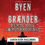 Dæmonbroderen (Byen brænder 5) | Garth Risk Hallberg