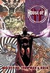 House of M: Wolverine, Iron Man & Hulk