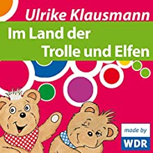 Im Land der Trolle und Elfen (       ungekürzt) von Ulrike Klausmann Gesprochen von: Ulrike Klausmann
