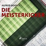 Die Meisterkicker | Alfred Bekker