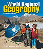 World Regional Geography: A Development Approach (11th Edition)
