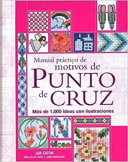 Manual practico de motivos de punto de cruz (Tiempo Libre) (Spanish