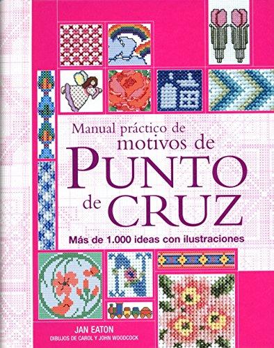 MANUAL PRACTICO DE MOTIVOS DE PUNTO DE CRUZ
