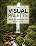 The Visual Palette: Defining Your Pho...