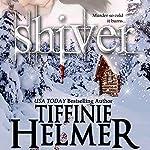 Shiver | Tiffinie Helmer