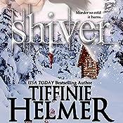 Shiver | [Tiffinie Helmer]