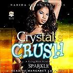 Crystal's Crush    Sparkle