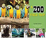 Isabel Martin A Zoo Field Trip (Let's Take a Field Trip)