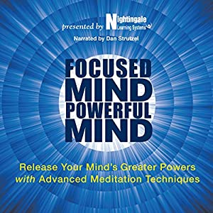 Focused Mind, Powerful Mind Audiobook