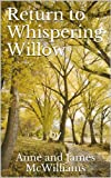 img - for Return to Whispering Willow book / textbook / text book