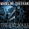 The Lost Souls: The Holy Trinity Audiobook by Madeline Sheehan Narrated by Kelsey Osborne