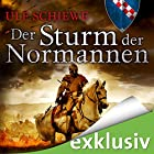 Der Sturm der Normannen (Normannen-Saga 4) Hörbuch von Ulf Schiewe Gesprochen von: Reinhard Kuhnert