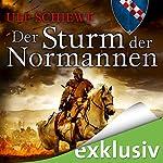 Der Sturm der Normannen (Normannen-Saga 4) | Ulf Schiewe