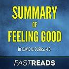 Summary of Feeling Good: by David D. Burns, M.D.: Includes Key Takeaways & Analysis Hörbuch von  FastReads Gesprochen von: Anthony Pica
