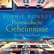 Provenzalische Geheimnisse: Ein Fall für Pierre Durand (       ungekürzt) von Sophie Bonnet Gesprochen von: Götz Otto