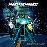 "Monolithic Baby! (ltd. ed.)von ""Monster Magnet"""