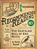 img - for The Graveless Doll of Eric Mutis (Electric Literature's Recommended Reading Book 10) book / textbook / text book