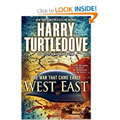 The War That Came Early: West and East by Harry Turtledove