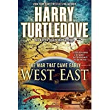 West and East (War That Came Early (Del Rey Hardcover))by Harry Turtledove