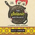 The Satanic Mechanic | Sally Andrew