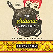 The Satanic Mechanic Audiobook by Sally Andrew Narrated by Sandra Prinsloo