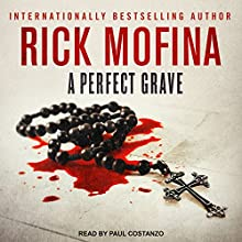 A Perfect Grave: Jason Wade Series, Book 3 Audiobook by Rick Mofina Narrated by Paul Costanzo