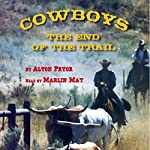 Cowboys: The End of the Trail | Alton Pryor