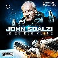 Krieg der Klone (Krieg der Klone 1) Hörbuch von John Scalzi Gesprochen von: Matthias Lühn