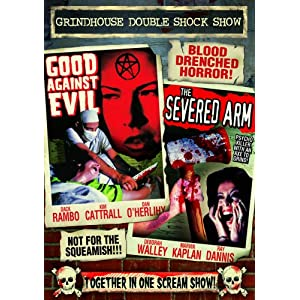 Grindhouse Double Shock Show: Good Against Evil (1977) / The Severed Arm (1973) movie