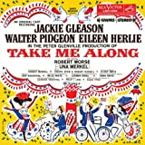 Take Me Along (1959 Original Broadway Cast)