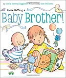 Youre Getting a Baby Brother!