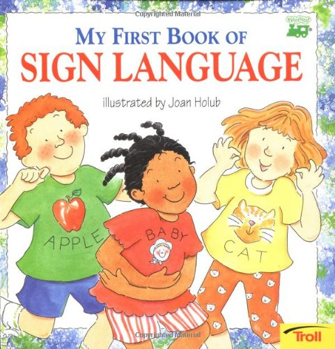 My First Book of Sign Language (Whistlestop Books; Troll Books)