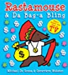Rastamouse and Da Bag-a Bling